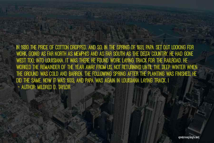Mildred D. Taylor Quotes 1378896