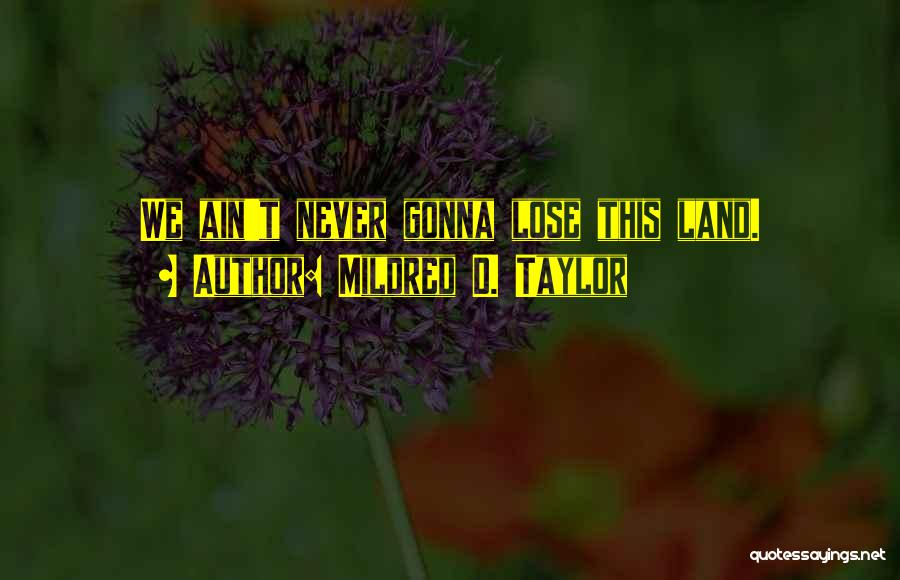Mildred D. Taylor Quotes 1802000