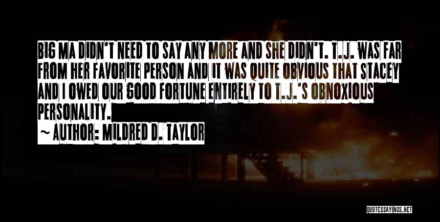 Mildred D. Taylor Quotes 190487