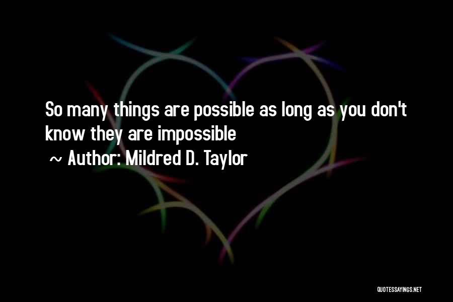 Mildred D. Taylor Quotes 1936007