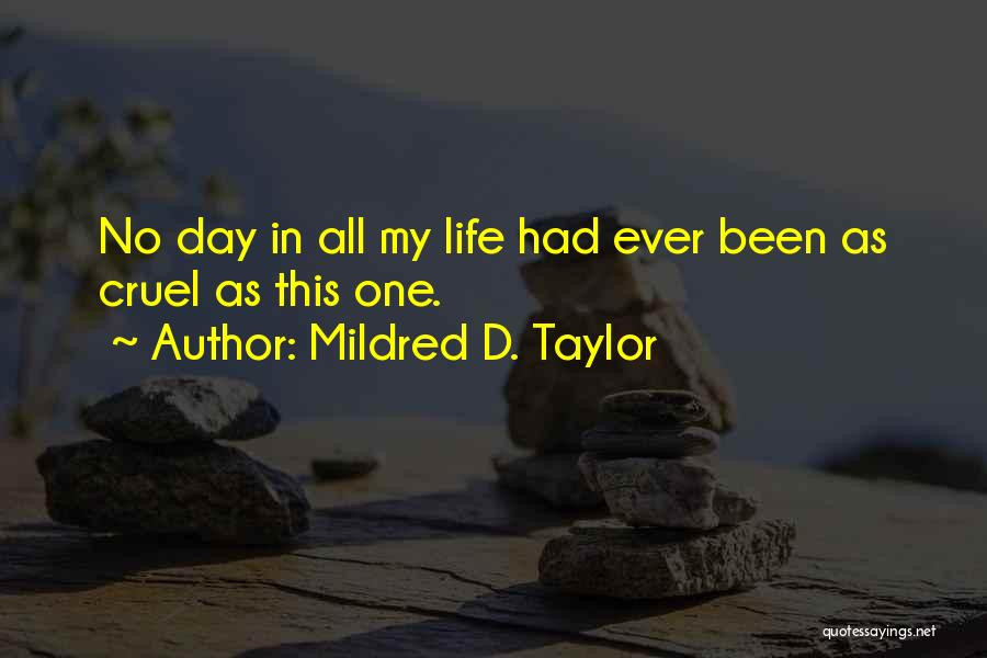 Mildred D. Taylor Quotes 2178038