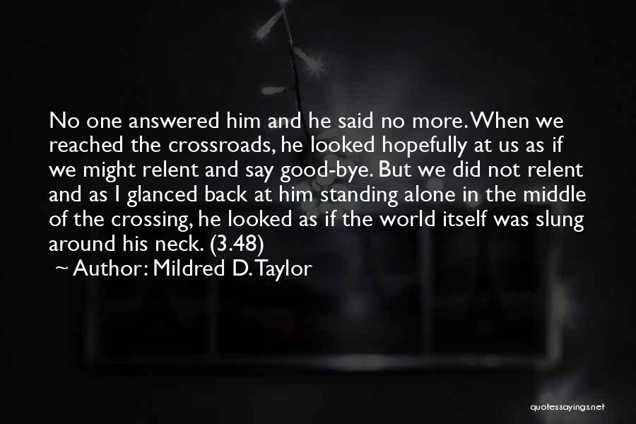 Mildred D. Taylor Quotes 386023
