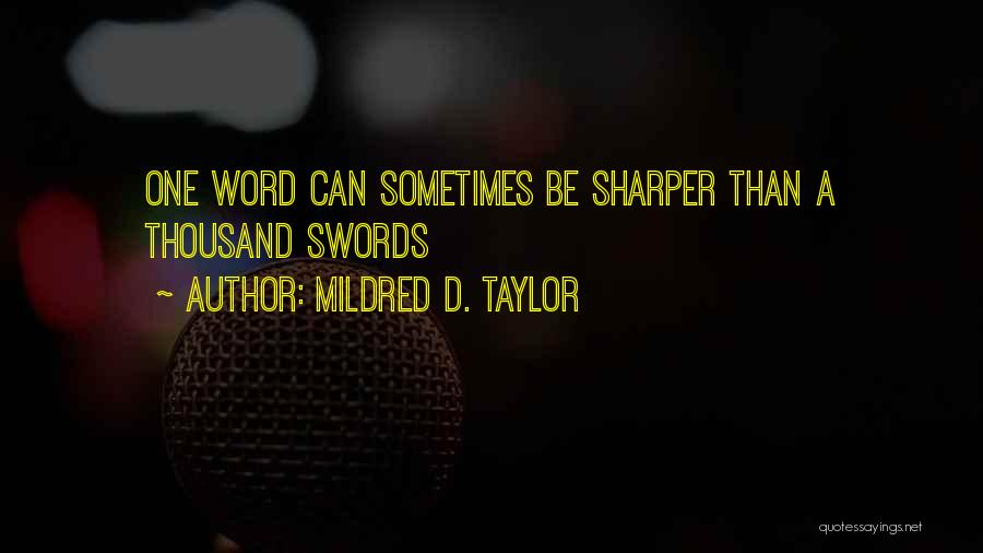 Mildred D. Taylor Quotes 937122