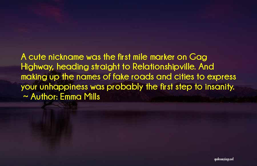 Mile Marker Quotes By Emma Mills