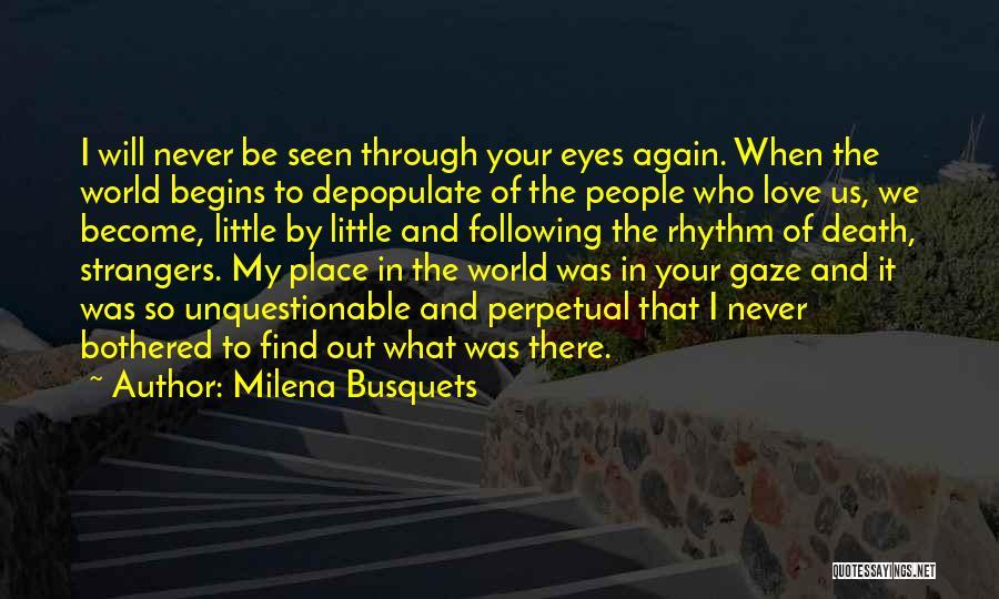 Milena Busquets Quotes 1164997