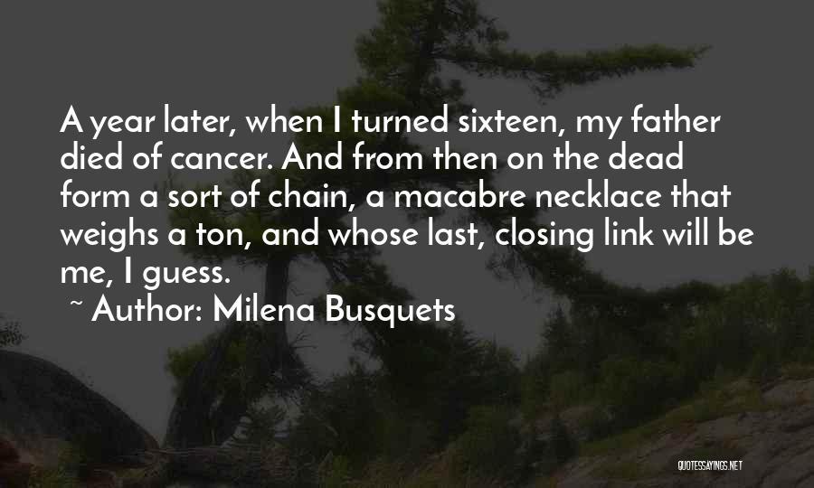 Milena Busquets Quotes 159572