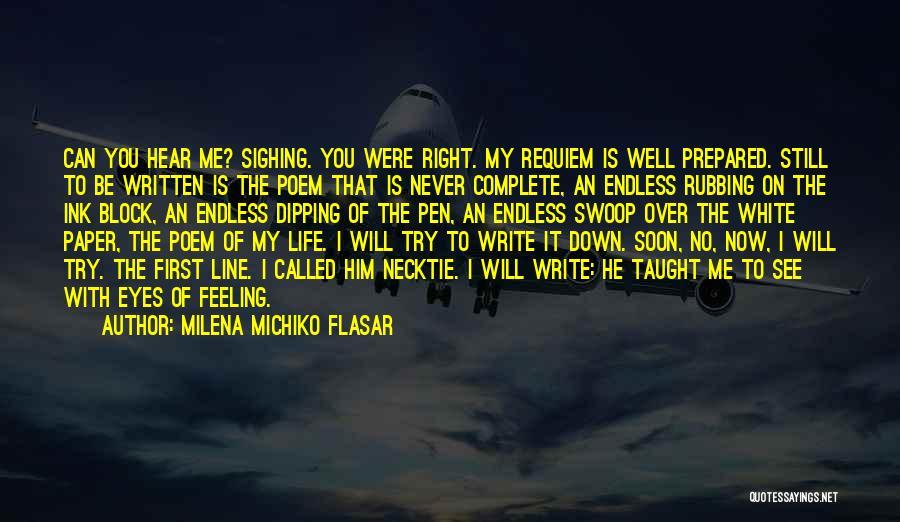 Milena Michiko Flasar Quotes 1343450