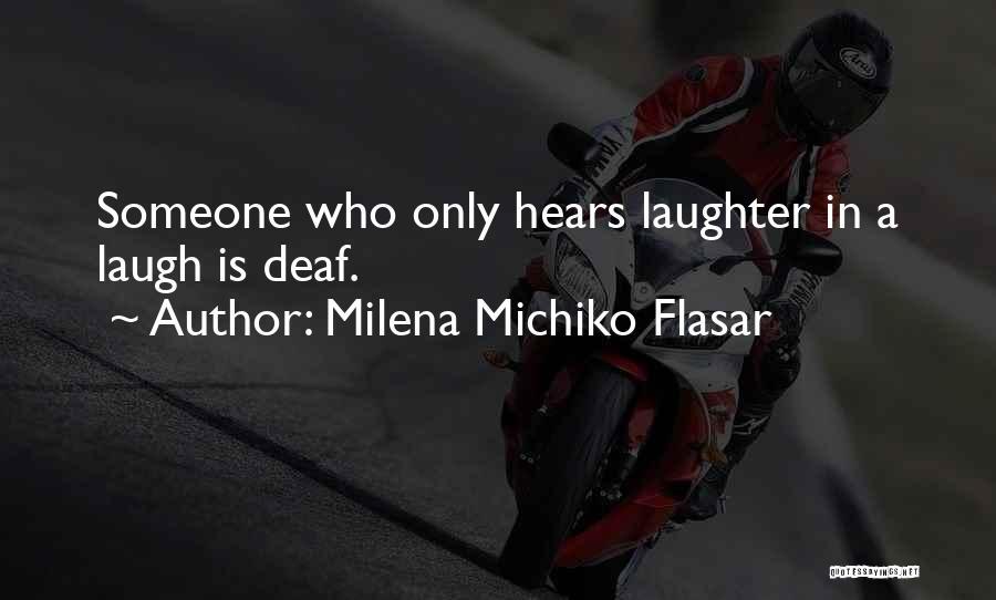 Milena Michiko Flasar Quotes 1427703
