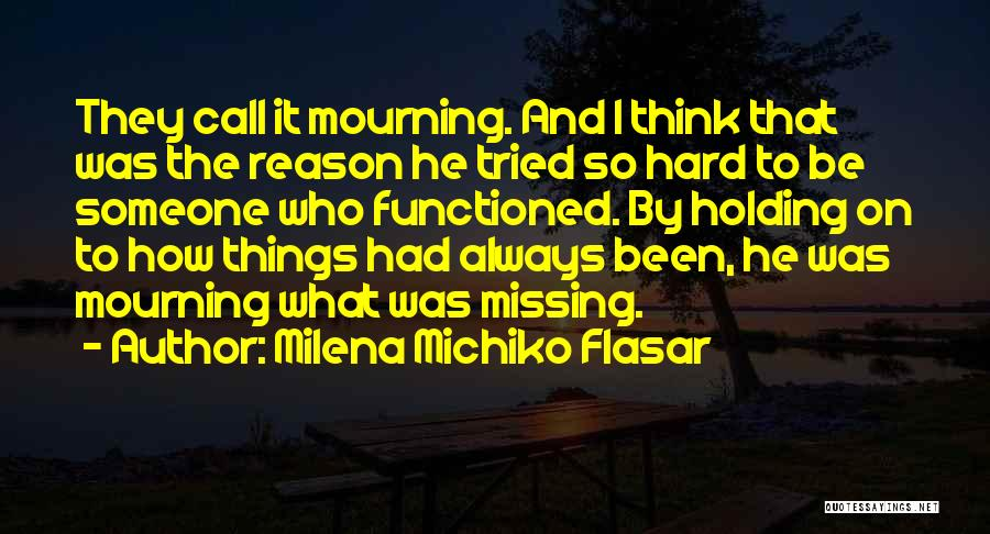 Milena Michiko Flasar Quotes 798872