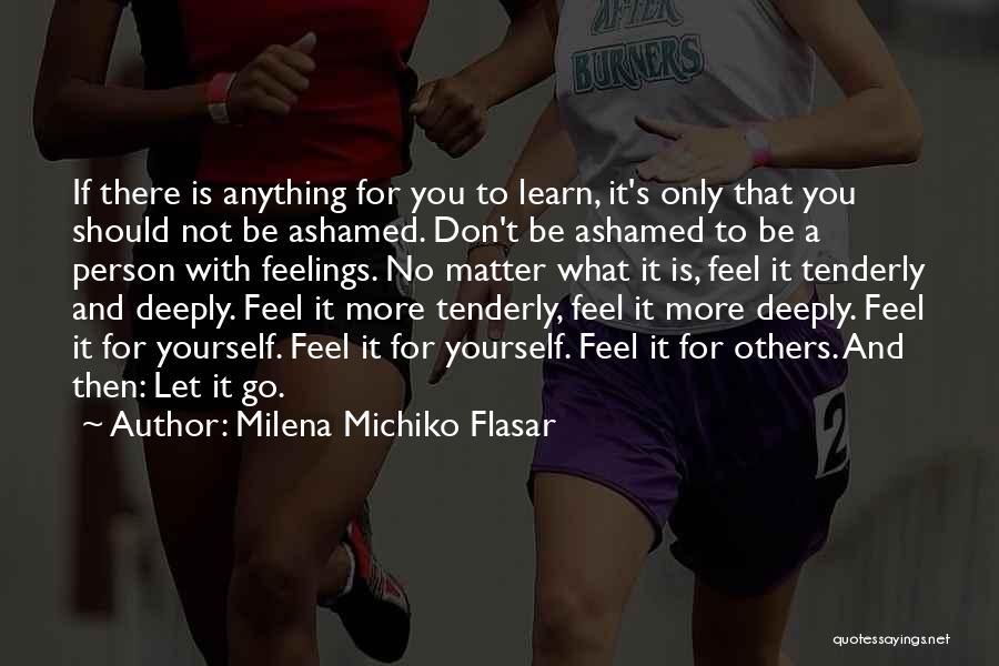 Milena Michiko Flasar Quotes 966969