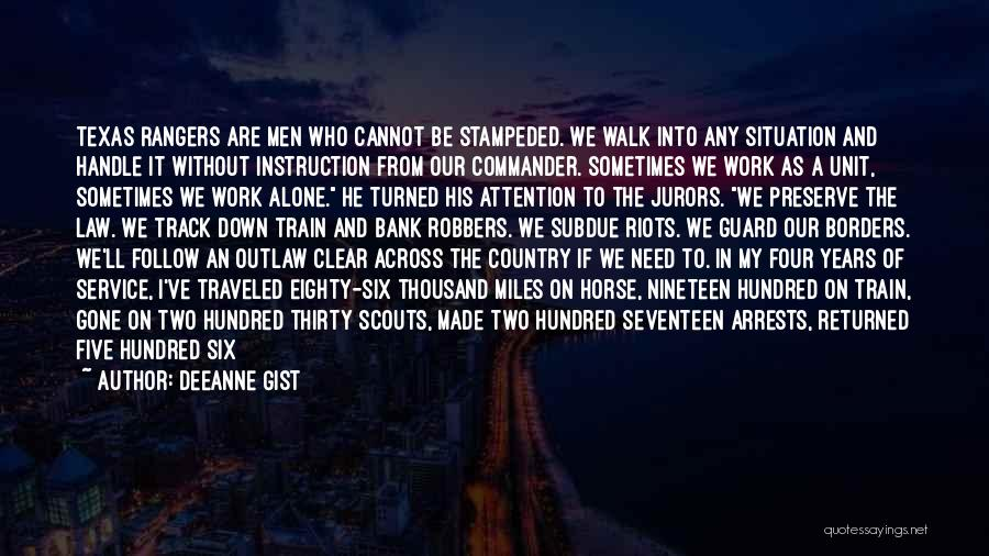 Miles Traveled Quotes By Deeanne Gist