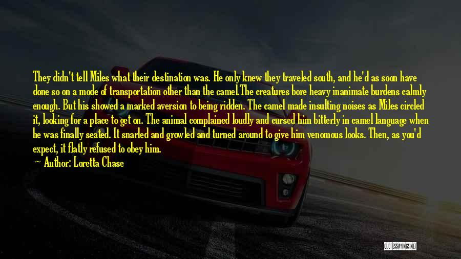 Miles Traveled Quotes By Loretta Chase
