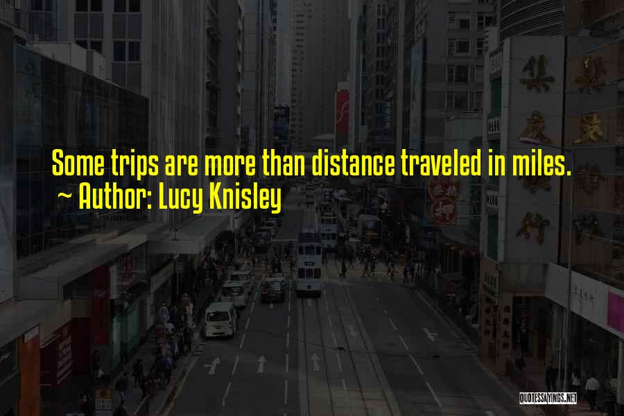 Miles Traveled Quotes By Lucy Knisley