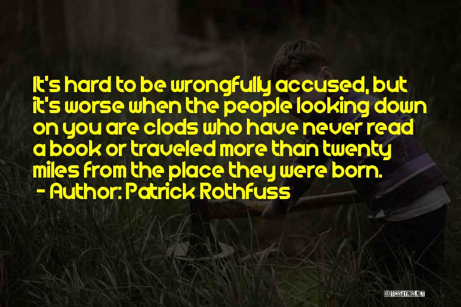 Miles Traveled Quotes By Patrick Rothfuss
