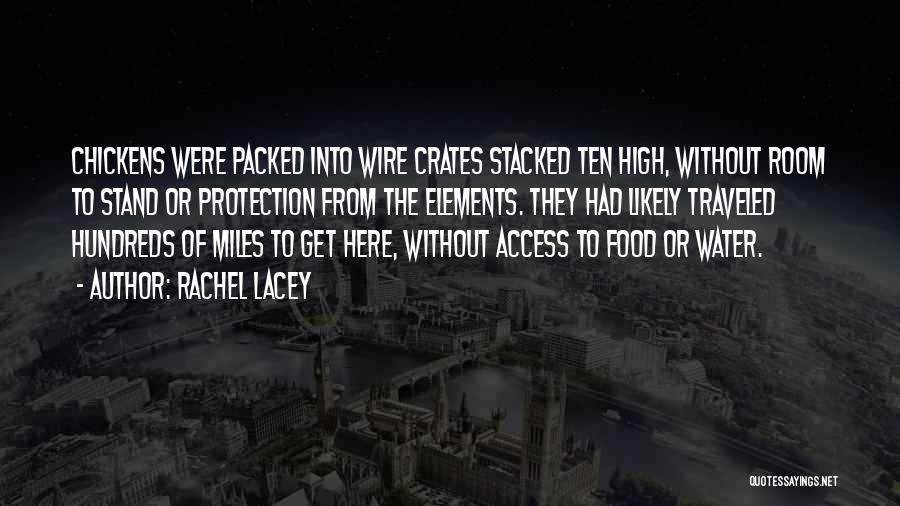 Miles Traveled Quotes By Rachel Lacey