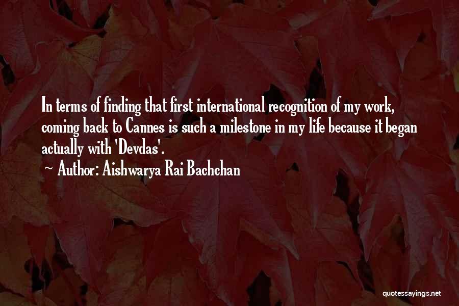 Milestone Quotes By Aishwarya Rai Bachchan