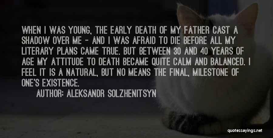 Milestone Quotes By Aleksandr Solzhenitsyn