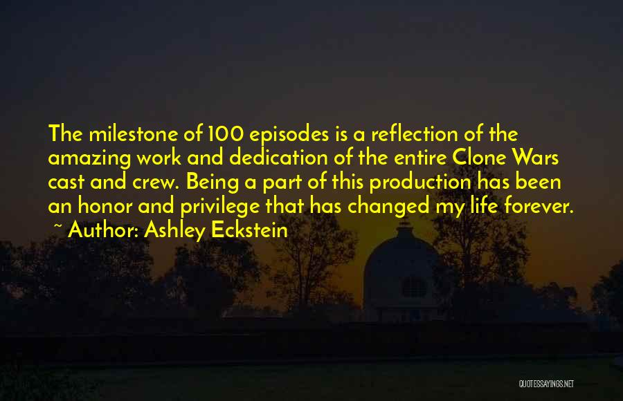 Milestone Quotes By Ashley Eckstein