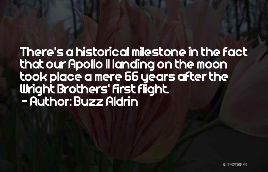 Milestone Quotes By Buzz Aldrin