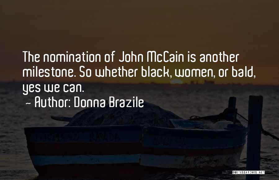 Milestone Quotes By Donna Brazile