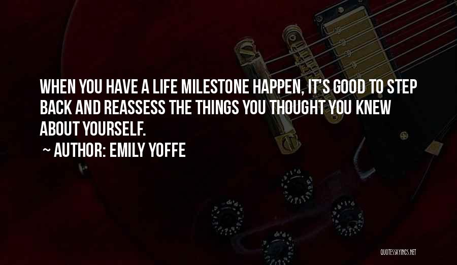 Milestone Quotes By Emily Yoffe