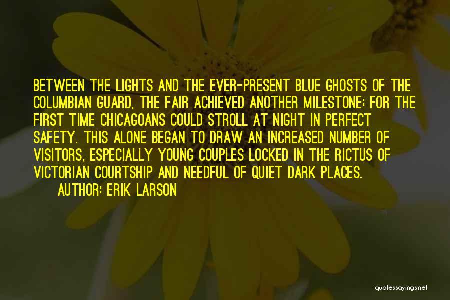 Milestone Quotes By Erik Larson