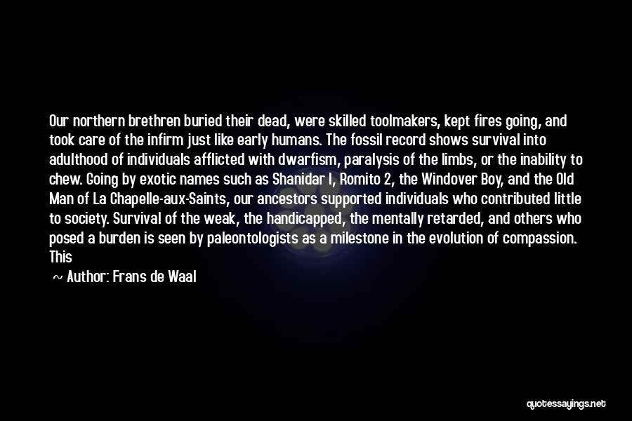 Milestone Quotes By Frans De Waal
