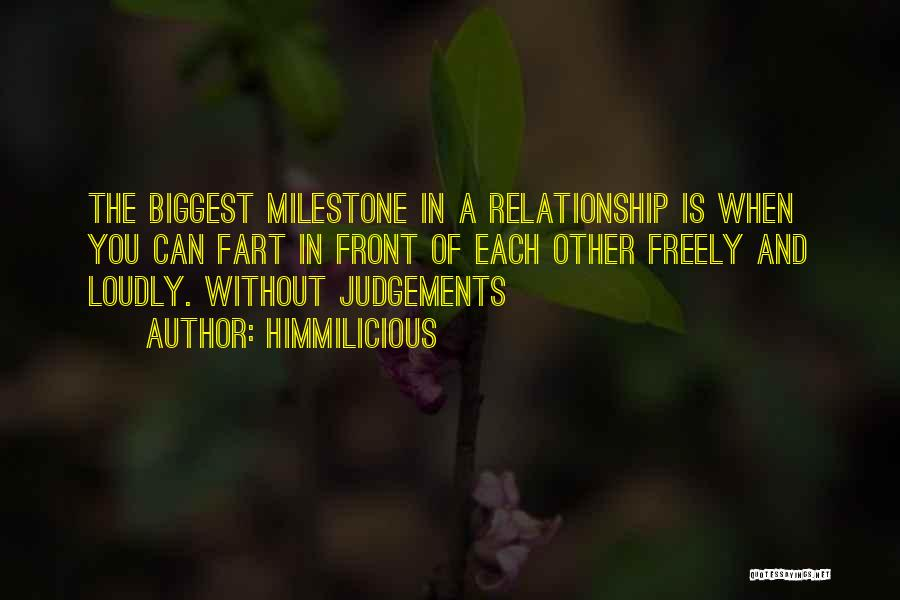 Milestone Quotes By Himmilicious
