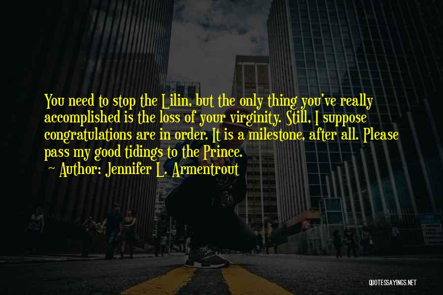 Milestone Quotes By Jennifer L. Armentrout