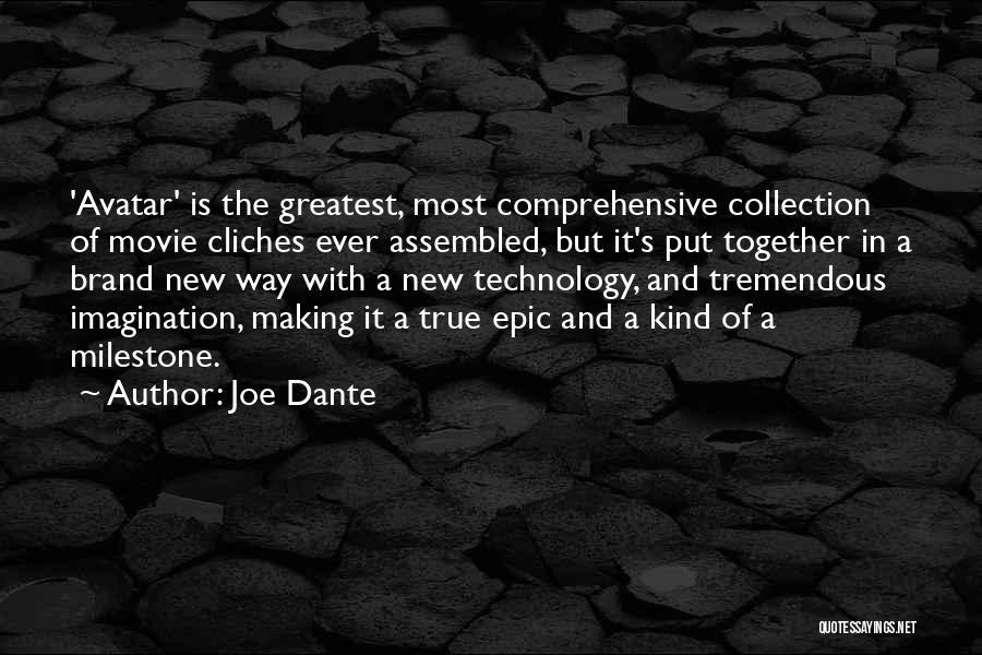 Milestone Quotes By Joe Dante