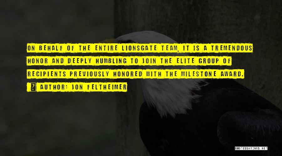 Milestone Quotes By Jon Feltheimer