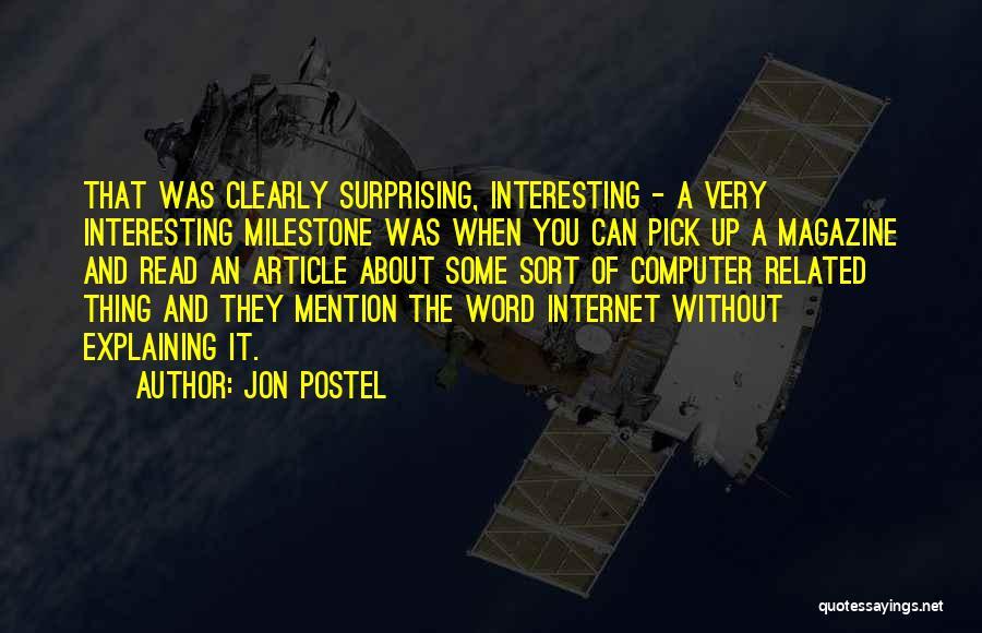 Milestone Quotes By Jon Postel