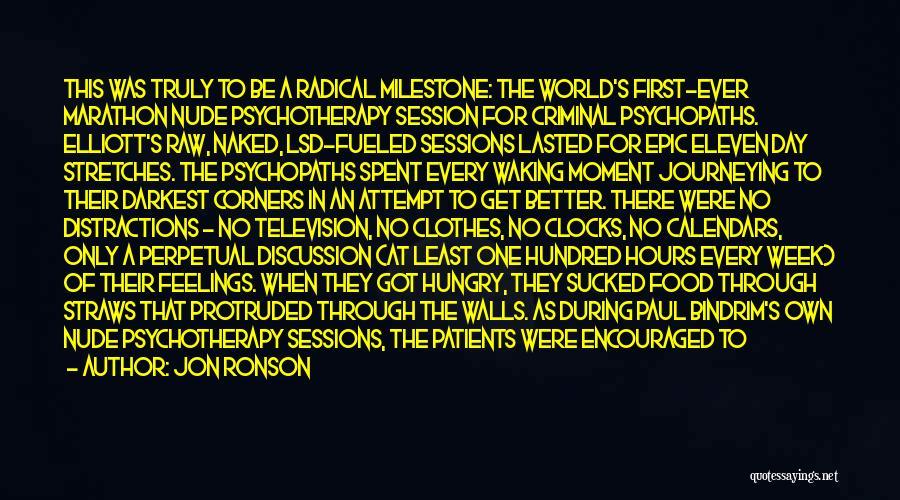 Milestone Quotes By Jon Ronson