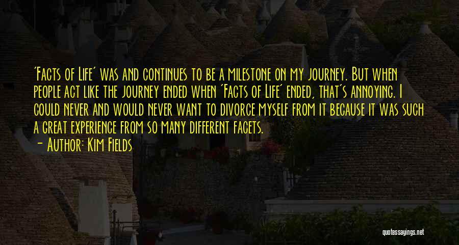 Milestone Quotes By Kim Fields