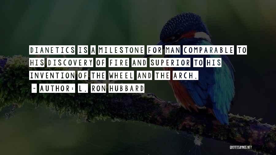 Milestone Quotes By L. Ron Hubbard