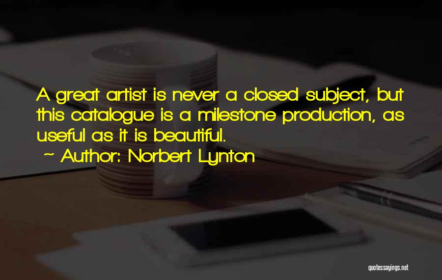 Milestone Quotes By Norbert Lynton