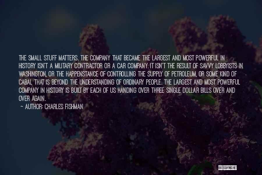 Military Contractor Quotes By Charles Fishman