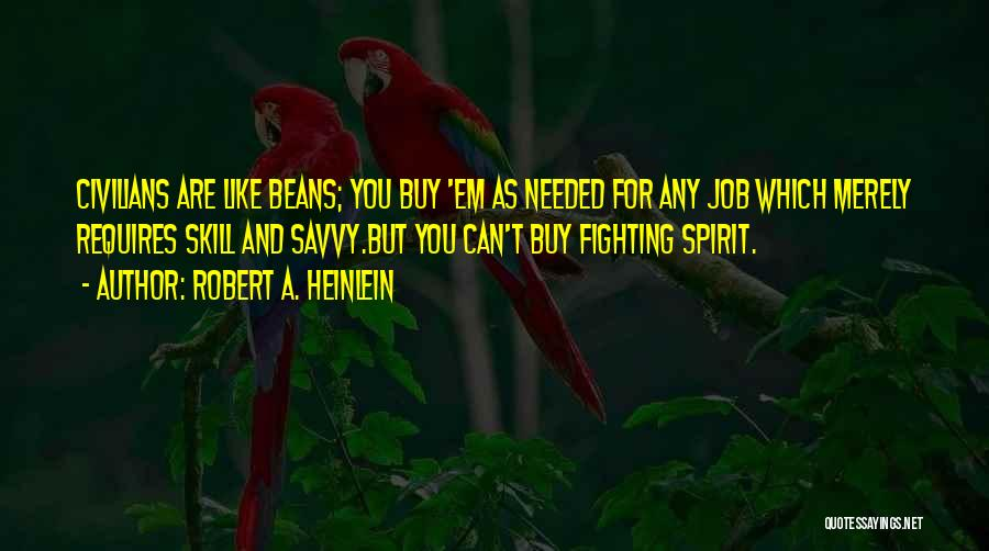 Military Contractor Quotes By Robert A. Heinlein