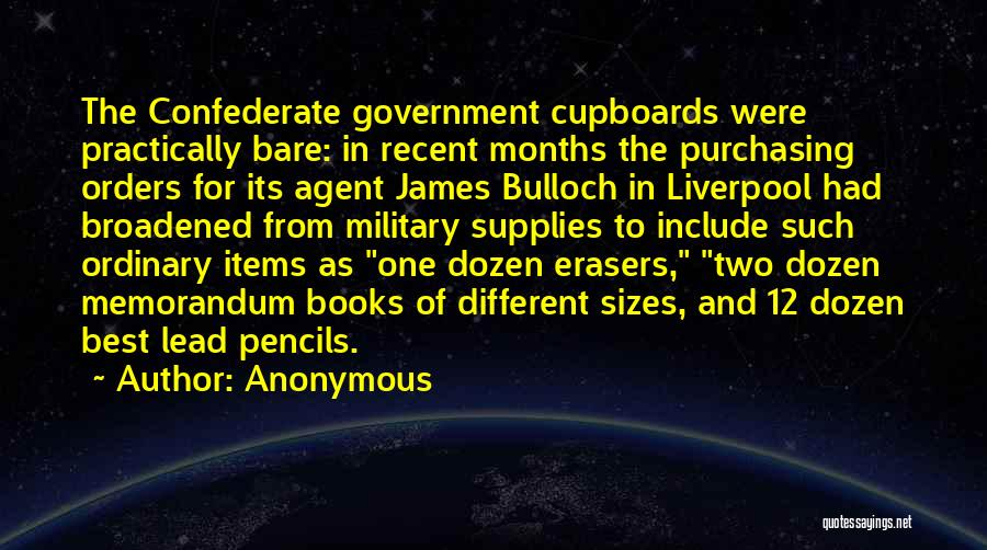 Military Orders Quotes By Anonymous