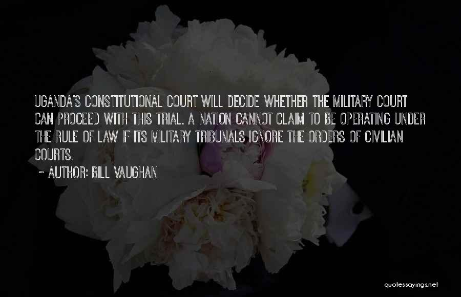Military Orders Quotes By Bill Vaughan