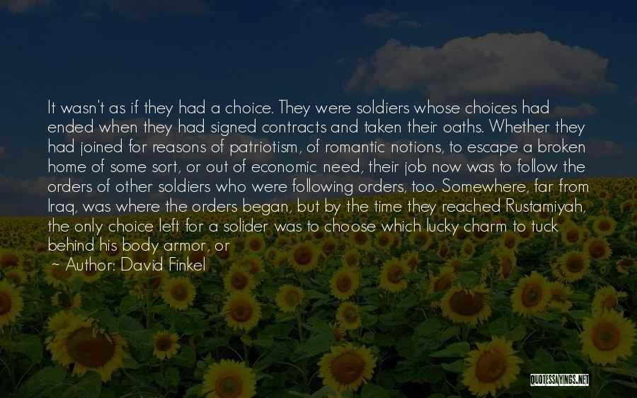 Military Orders Quotes By David Finkel
