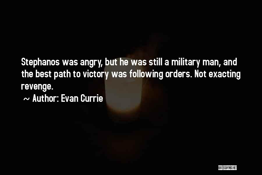 Military Orders Quotes By Evan Currie