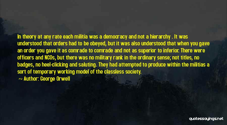Military Orders Quotes By George Orwell