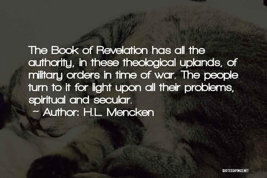 Military Orders Quotes By H.L. Mencken