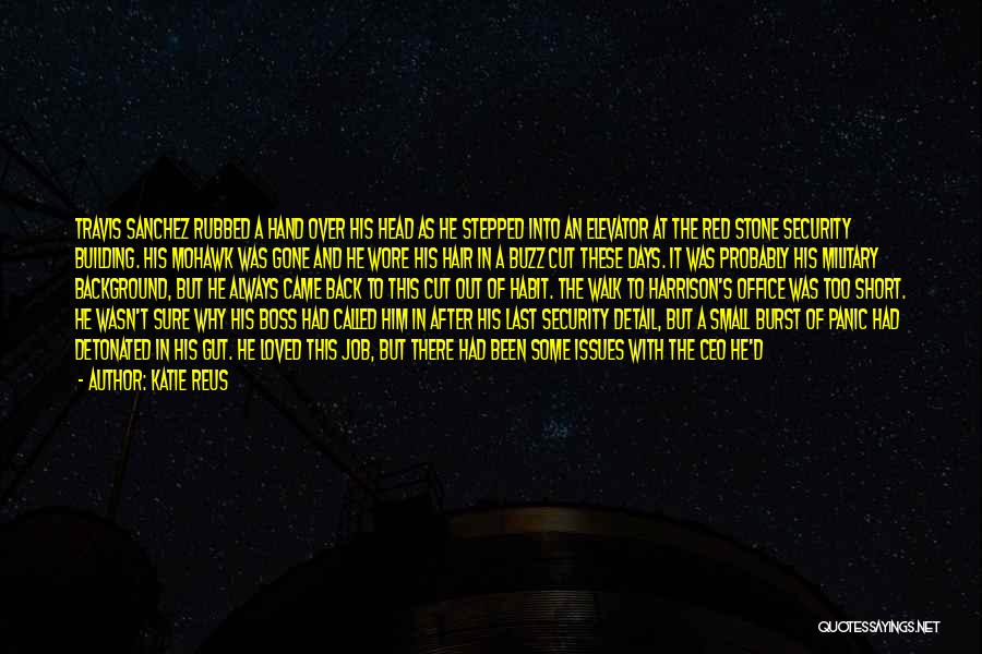 Military Orders Quotes By Katie Reus