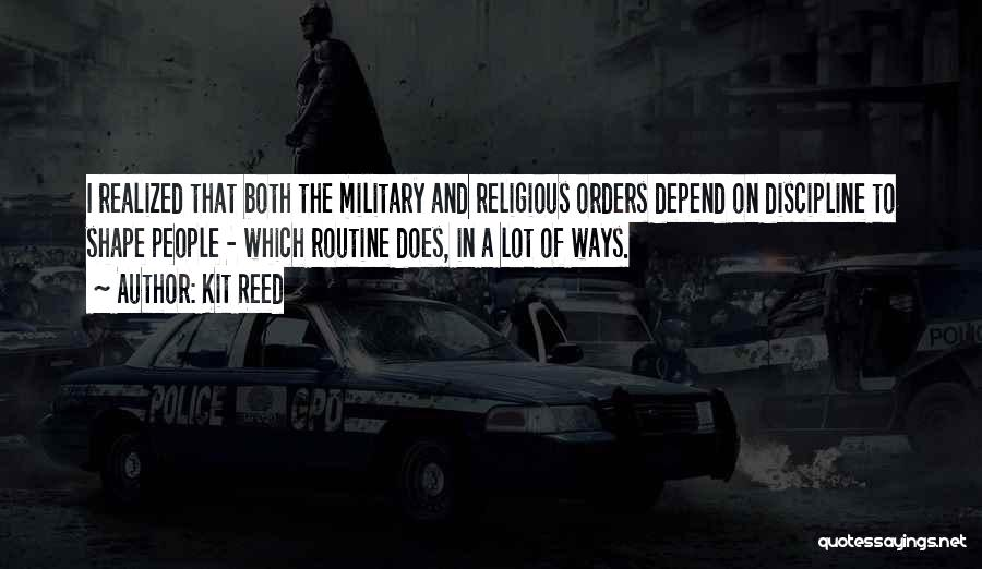 Military Orders Quotes By Kit Reed