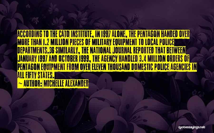 Military Orders Quotes By Michelle Alexander