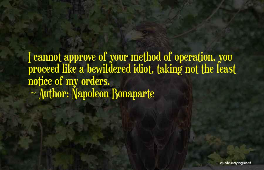 Military Orders Quotes By Napoleon Bonaparte