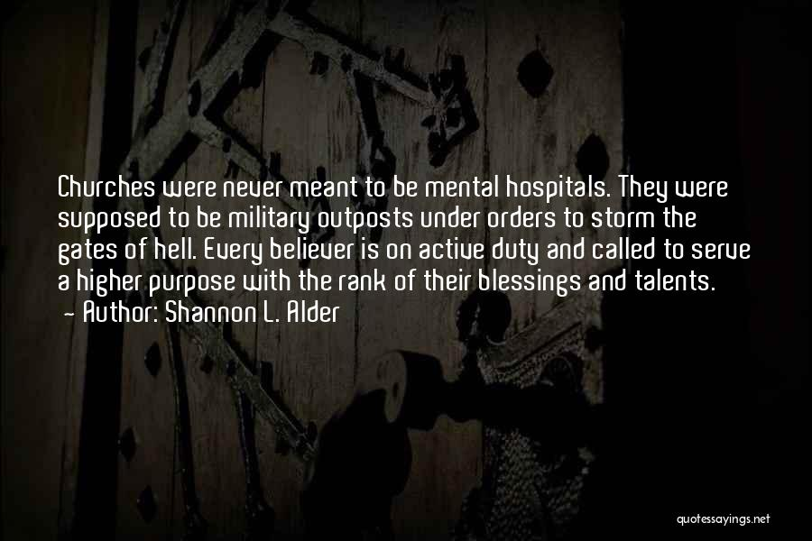Military Orders Quotes By Shannon L. Alder