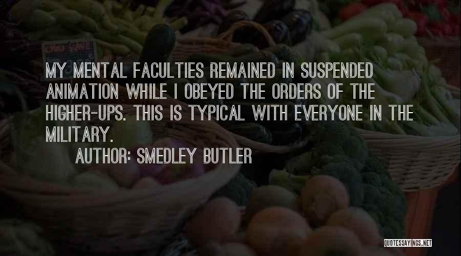 Military Orders Quotes By Smedley Butler